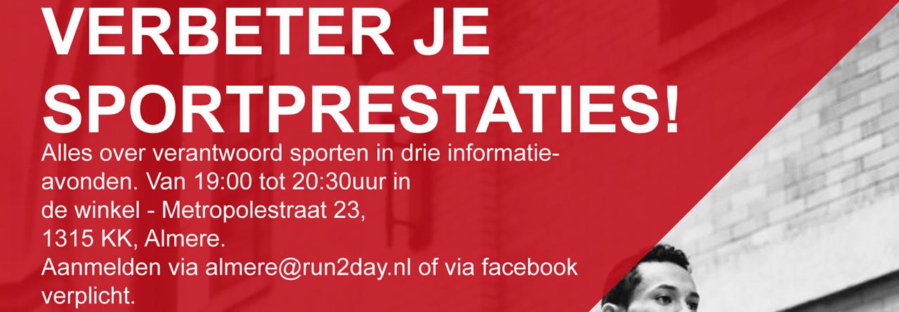 Verbeter je sportprestaties informatie avonden run2day almere - Verbeter je kelder ...